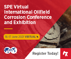 The SPE Virtual International Oilfield Corrosion Conference and Exhibition